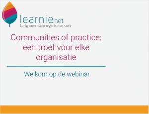 Startscherm Webinar 'Communities of Practice: een troef voor elke organisatie'
